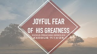 JOYFUL FEAR of HIS GREATNESS - Pastor Billy Jung (Hope of Glory)