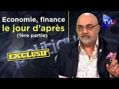 Economie, finance, le jour d'après avec Pierre Jovanovic (1ère partie) - Politique & Eco n°255 - TVL