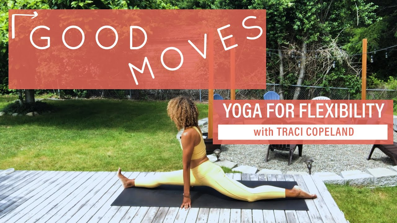Yoga for Flexibility with Traci Copeland | Good Moves | Well+Good