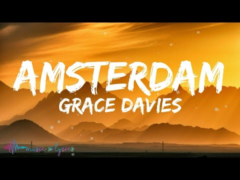 Grace Davies - Amsterdam (Lyrics)