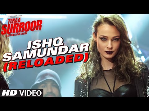 ISHQ SAMUNDAR (RELOADED) Video Song | Teraa Surroor | Himesh Reshammiya, Farah Karimaee, Tereza