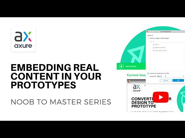 Embedding Real Content | Axure RP: Noob to Master Ep15