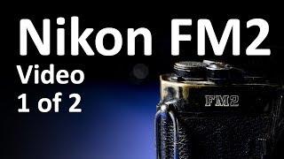 Nikon FM2 Video Instruction Manual 1 of 2