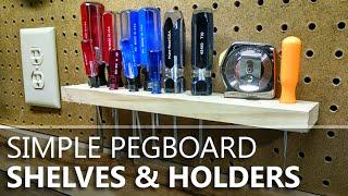 Simple Pegboard Shelves