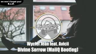 Download Wyclef Jean feat. Avicii - Divine Sorrow (MaiiQ Bootleg) MP3 song and Music Video