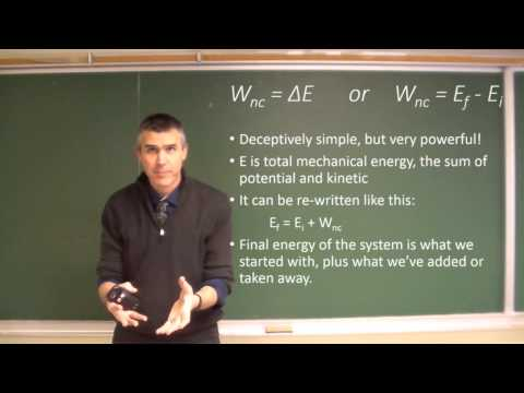 Work and Energy overview, and work by non-conservative forces
