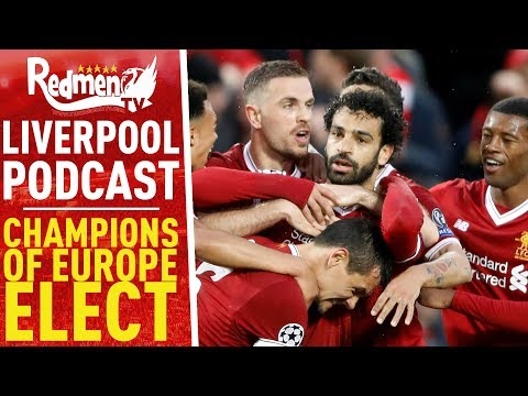 CHAMPIONS OF EUROPE-ELECT | LIVERPOOL FC PODCAST
