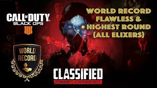 Classified 145-155 Flawless & High Round 🏆 World Record - BO4 Zombies - All Elixers