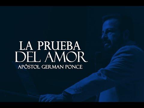 Apóstol German Ponce - La Prueba Del Amor - viernes 24 marzo 2017