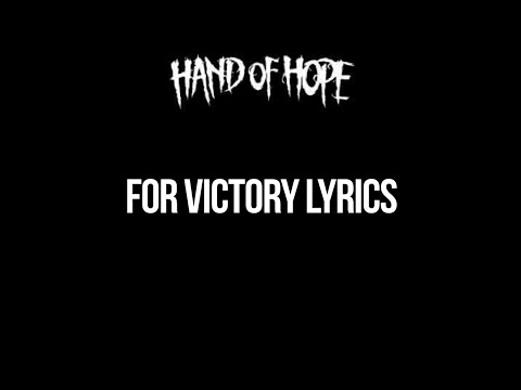 Hand Of Hope - For Victory Lyrics