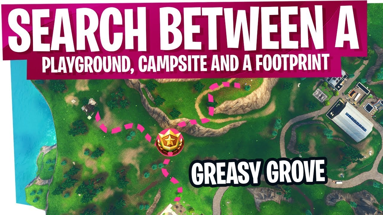 Fortnite: Search between a Playground, Campsite, and a Footprint