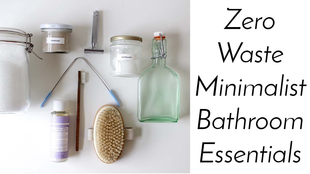Bathroom Essentials Zero Waste Minimalist Bathroom Essentials Home Made Shop