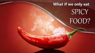 What if we Only eat Spicy Food? | #aumsum