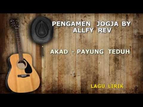 Payung Teduh Akad Cover versi Pengamen Jogja Lirik