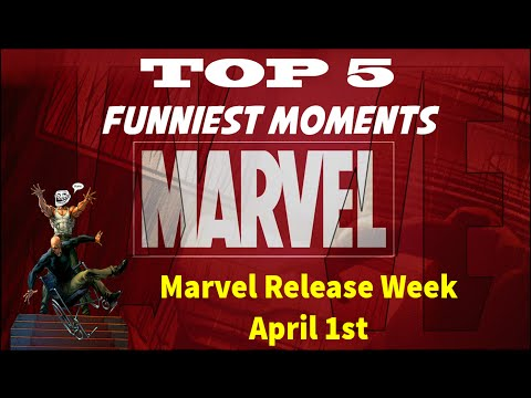 Funniest Moments in Marvel Comics Release Week April 1st
