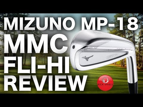 NEW MIZUNO MP18 MMC FLI-HI 2 IRON REVIEW