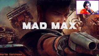 POOR GAMER PLAYS  #MAD MAX    aaj pkka khtm kruga promise