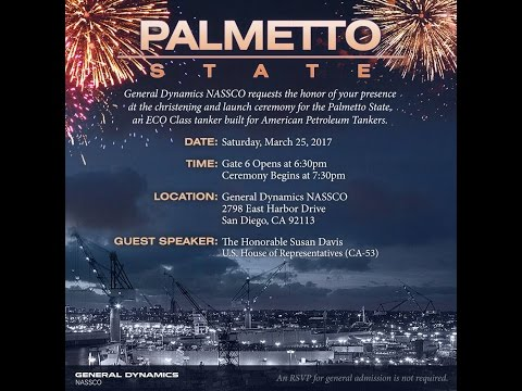 NASSCO - Christening and Launch Ceremony for the Palmetto State
