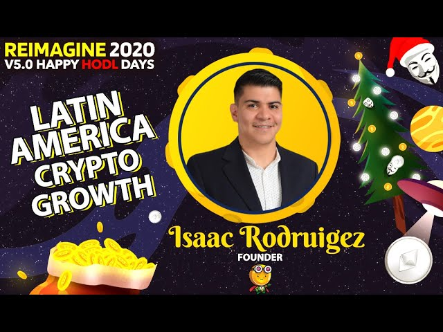 Isaac Rodriguez - Mr Coin - The crypto growth in LatAm - Mexico