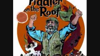 Fiddler On The Roof - 6. Miracle of Miracles