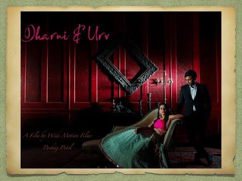 Dharni & Urv | Pre Wedding Shoot | Wide Motion Films