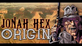 Jonah Hex Origin | DC Comics