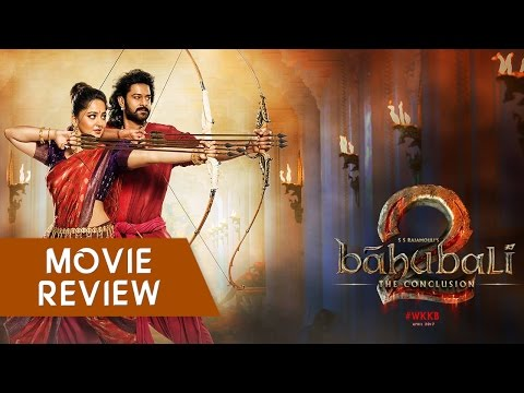 Bahubali 2 - Movie Review in Hindi | New Bollywood Movies Reviews 2017