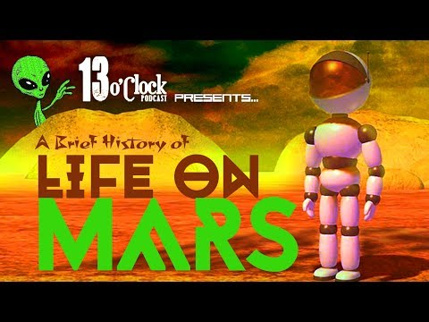 Episode 46 - A Brief History of Life on Mars