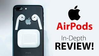 Apple AirPods: ULTIMATE In-Depth REVIEW!