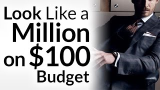 Look Like a Million Bucks on $100 Budget | Improve 5 Core Style Wardrobe Areas | Fashion Hacks Video