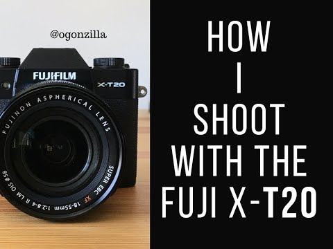 Fuji XT20 Lesson How I shoot with the Fuji x-t20