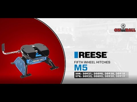 On The Ball |REESE M5 fifth wheel hitch