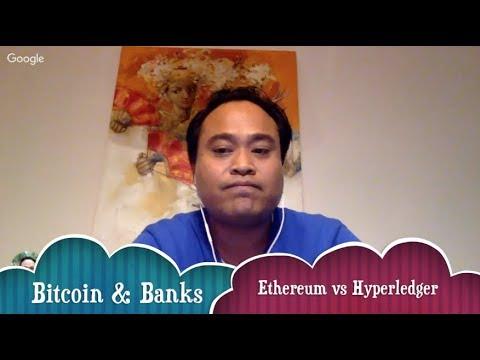 Bitcoin Central Banks & Ethereum vs Hyperledger