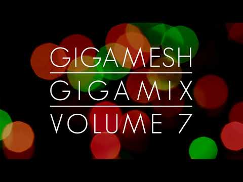 Gigamesh - Gigamix Vol. 007