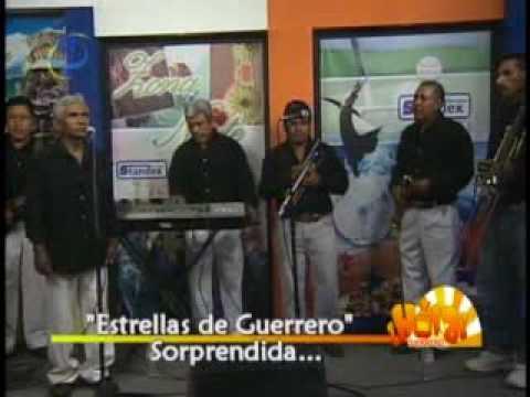 LAS ESTRELLAS DE GUERRERO -SORPRENDIDO- EN VIVO
