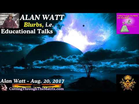 Alan Watt (Aug 20, 2017) AgitProp Armies, All Rage, Confused, Are Last to Know They've All Been Used
