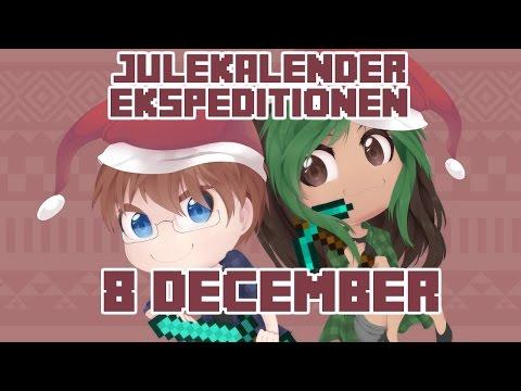Julekalender Ekspeditionen - 2015 | 8 December