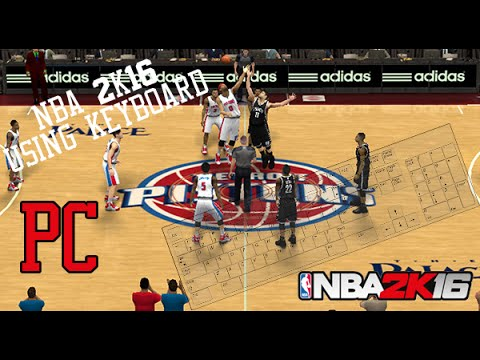 How to PLAY NBA 2K16 using KEYBOARD or a change of control (PC) Keyboard  Configuration - YouTube