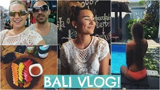 DID YOU MISS ME? | BALI VLOG