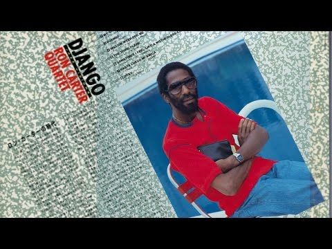 "Ron Carter Quartet ""Django"" 1978"