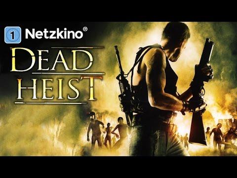 Dead Heist (Horrorfilme auf Deutsch, komplette Filme ...  Dead Heist (Hor...