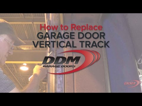 How to Replace Vertical Garage Door Track
