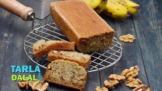 Banana and Walnut Bread, Eggless Banana and Walnut Bread by Tarla Dalal
