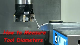 How to Measure Tool Diameters on a CNC Mill
