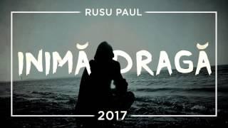 Rusu Paul - Inima Draga (prod. by. Kezi Beatmaker)