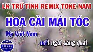 Liên Khúc Karaoke Trữ Tình Remix 2020 Tone Nam || Hoa Cài Mái Tóc || Yêu Một Mình
