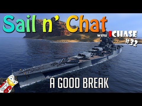 Sail n' Chat #32 - That was a Good Break