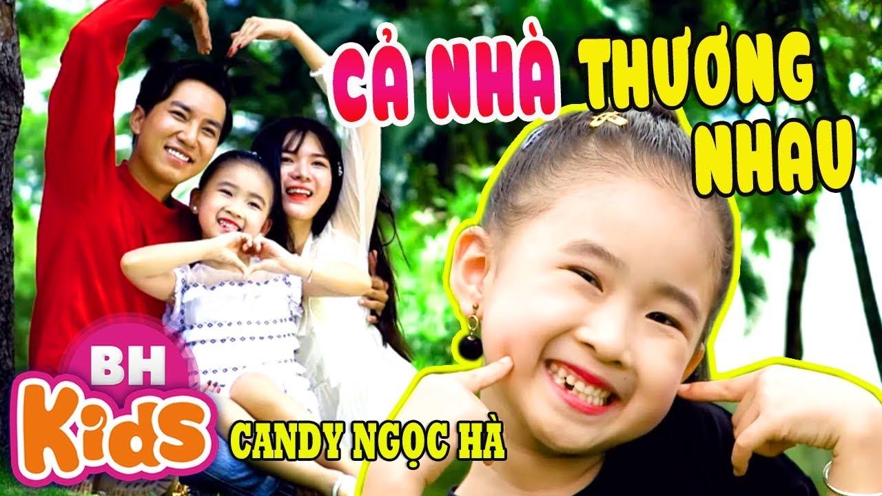 Cả Nhà Thương Nhau ♫ Ba Thương Con Vì Con Giống Mẹ ♫ Candy Ngọc Hà ♫ Nhạc Thiếu Nhi