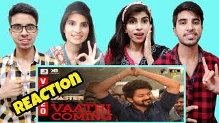 Master - Vaathi Coming Video Thalapathy Vijay Anirudh Ravichander | Reaction Team