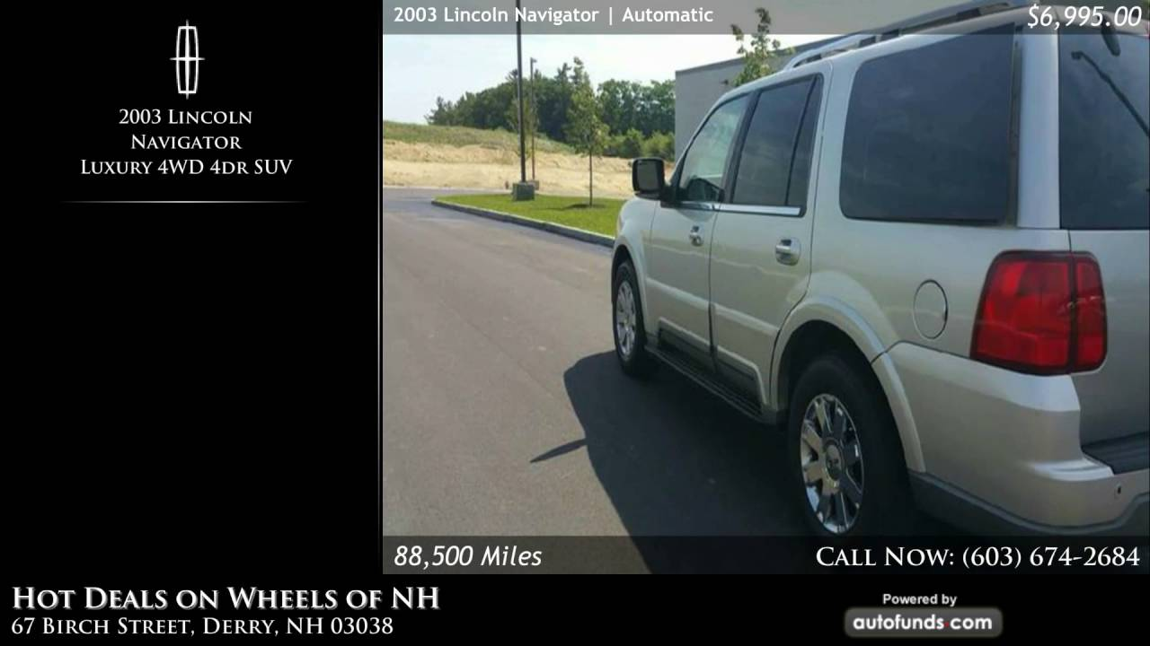 Used 2003 Lincoln Navigator | Hot Deals on Wheels of NH, Derry, NH ...